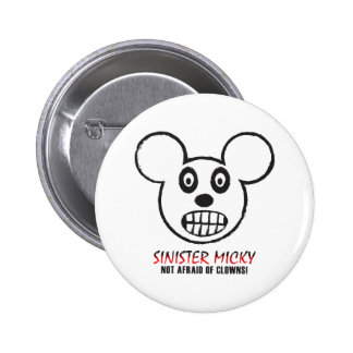 Sinister Micky Not Afraid Of Clowns Button
