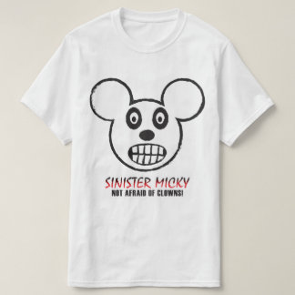 Sinister Micky Not Afraid Of Clowns T-shirt