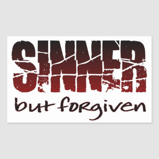 Sinner but forgiven rectangle stickers