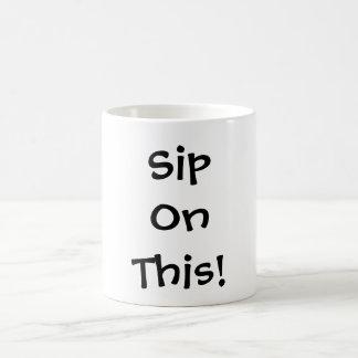 Sip On This! Magic Mug
