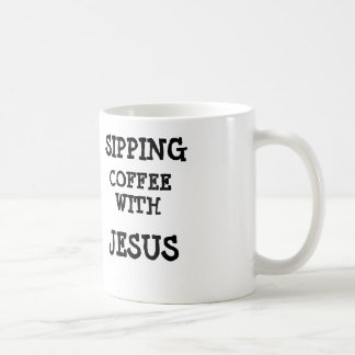 Sipping coffee with Jesus mug
