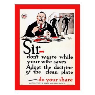 Sir, Don't waste food vintage World War I Postcard