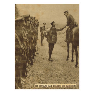 Sir Douglas Haig congratulating Canadian troops Postcard