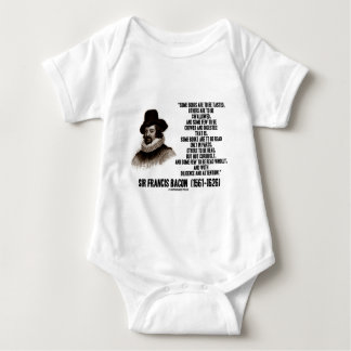 Sir Francis Bacon Books To Be Read Wholly Quote Baby Bodysuit