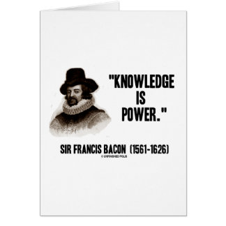 Sir Francis Bacon Knowledge Is Power Quote Card