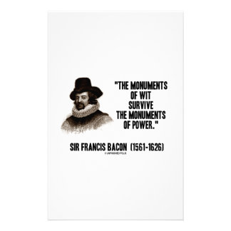 Sir Francis Bacon Monuments Of Wit Of Power Quote Custom Stationery