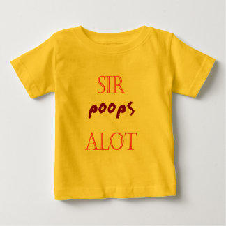 sir poops alot baby T-Shirt
