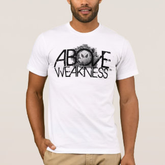 SIREN_ ABOVE WEAKNESS T-Shirt