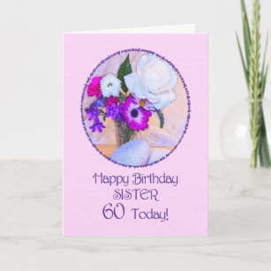 Sister 60th Birthday With Painted Flowers Card