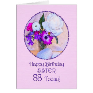 Sister, 88th birthday with painted flowers. card
