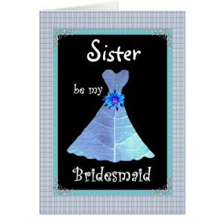 SISTER - Be My Bridesmaid - Gown with Plaid Border Card