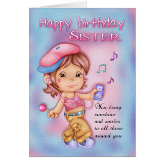 Sister Birthday Card - Cute Girl With Music