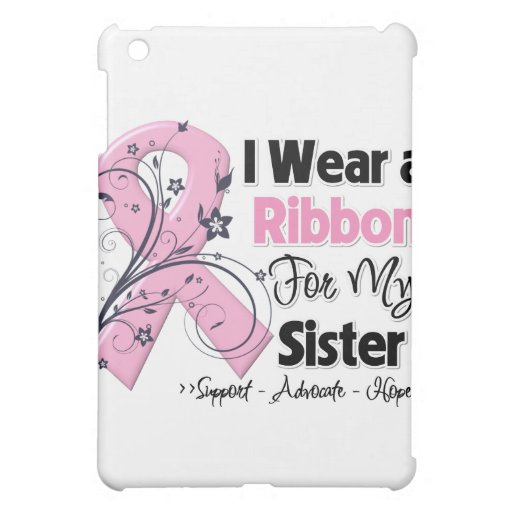Sister - Breast Cancer Pink Ribbon Cover For The iPad Mini
