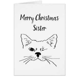 Sister Christmas Humour Quote Winking Cat Fun Card