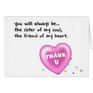 SISTER, FRIEND ON MY MIND/IN MY HEART ALWAYS CARD
