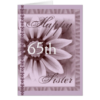 SISTER  - Happy 65th Birthday - LAVENDER Daisy Card