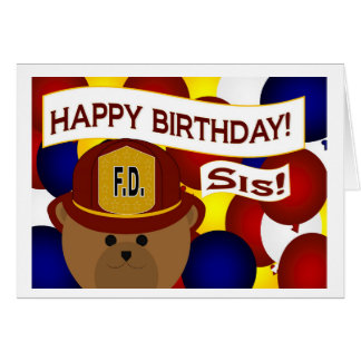 Sister - Happy Birthday Firefighter Hero! Greeting Card