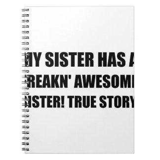 Sister Has Awesome Sister Note Books