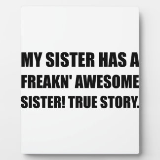 Sister Has Awesome Sister Plaque