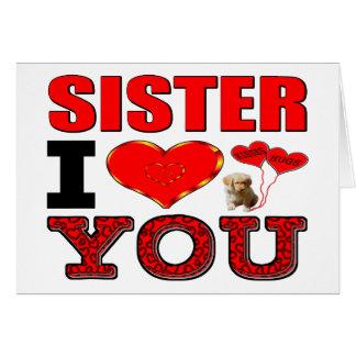 Sister I Love You Card
