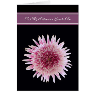 Sister in Law to Be Will you be My Bridesmaid Card