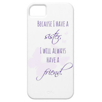 Sister Iphone 5 Case with Sister Quote