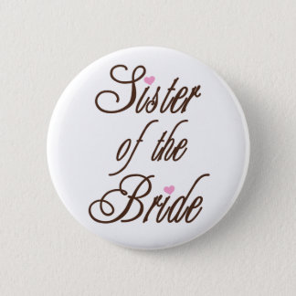 Sister of Bride Classy Browns 2 Inch Round Button