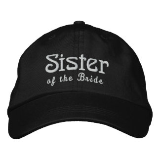 SISTER of the BRIDE Custom Name BLACK B3 Embroidered Baseball Cap