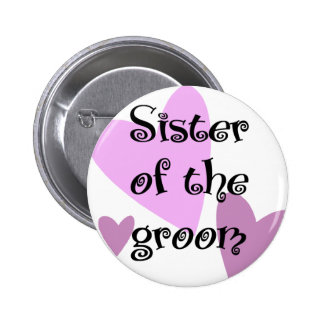 Sister of the Groom 2 Inch Round Button