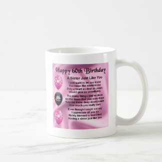 Sister poem  -  60th Birthday Coffee Mug