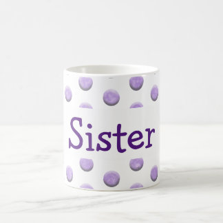 Sister Purple Watercolor Dots with Text Coffee Mug