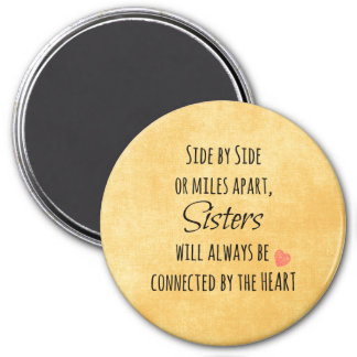 Sister Quote 3 Inch Round Magnet