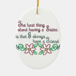 Sister Saying Ceramic Ornament