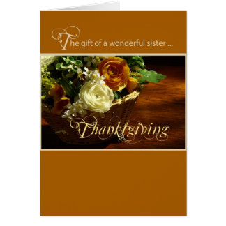 Sister Thanksgiving Flower Basket Card