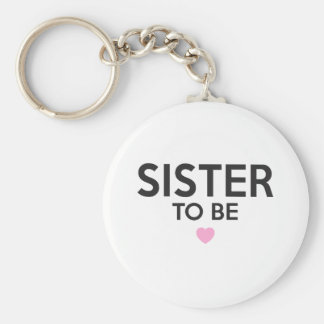 Sister To Be Print Keychain
