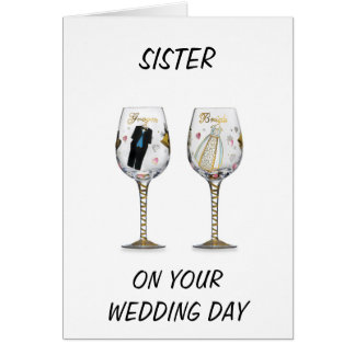 SISTER-WEDDING WISHES FOR YOU BOTH CARD