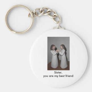 Sister, you are my b... basic round button keychain