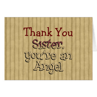 Sister You're an Angel Thank You Note Card