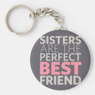 Sisters are Best Friends Keychain