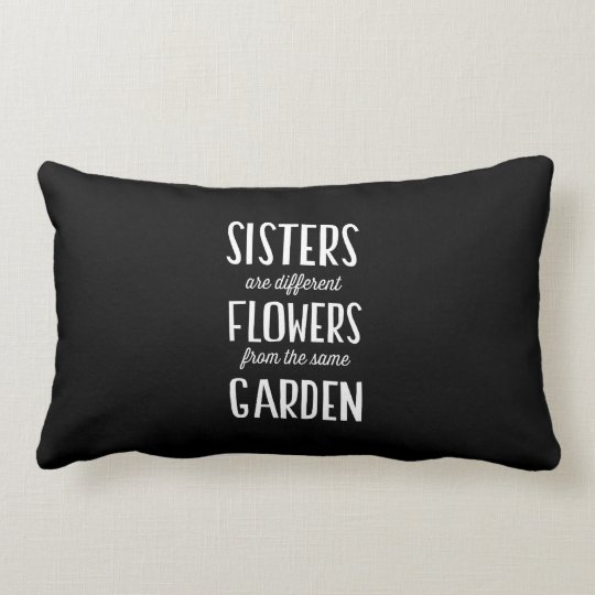 Sisters are Flowers Lumbar Pillow