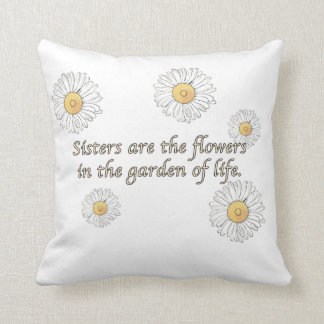 Sisters Are Flowers Throw Pillow