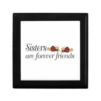 Sisters are forever friends gift box