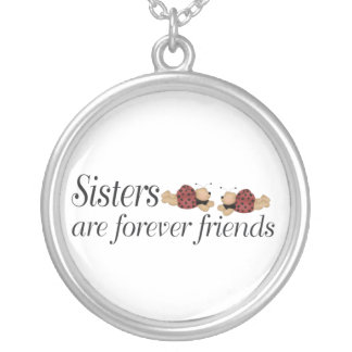Sisters are forever friends silver plated necklace