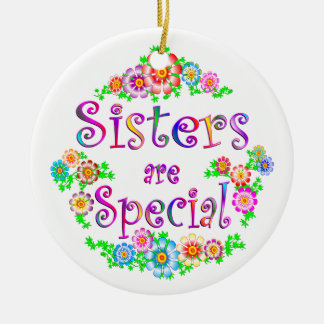SISTERS are Special Ceramic Ornament