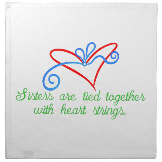 Sisters Are Tied Cloth Napkins