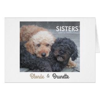 Sisters - Blonde & Brunette Card