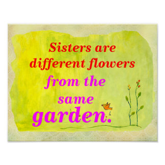 Sisters Different Flowers Poster