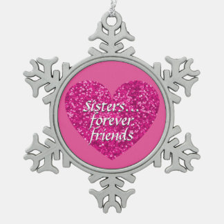 Sisters Forever Friends Love Pink Glitter Heart Snowflake Pewter Christmas Ornament