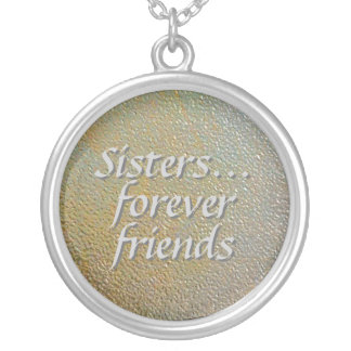 Sisters Forever Friends Stamped Gold Silver Look Silver Plated Necklace