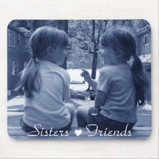 sisters friends mousepad